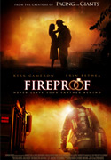 Fireproof Now in Theaters!